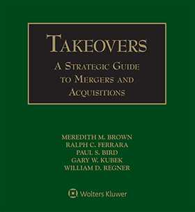 Takeovers: A Strategic Guide to Mergers and Acquisitions, Third Edition