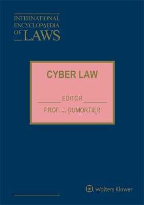 International Encyclopaedia of Laws: Cyber Law