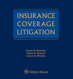 Insurance Coverage Litigation, Second Edition