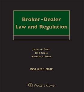 Broker-Dealer Law and Regulation, Fourth Edition