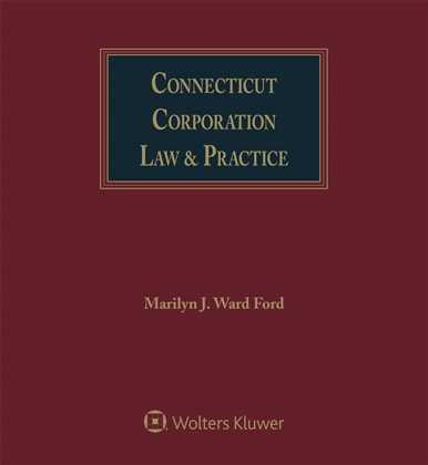 Connecticut Corporation Law & Practice
