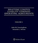 Drafting Limited Liability Company Operating Agreements, Fifth Edition by Amanda Nelson , Vernon R. Proctor , John M. Cunningham Law Offices of John M. Cunningham, PLLC