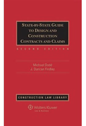 State-by-State Guide to Design and Construction Contracts and Claims, Second Edition