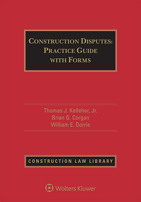 Construction Disputes: Practice Guide with Forms, Second Edition