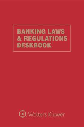 Banking Laws & Regulations Deskbook