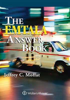 EMTALA Answer Book, 2019 Edition