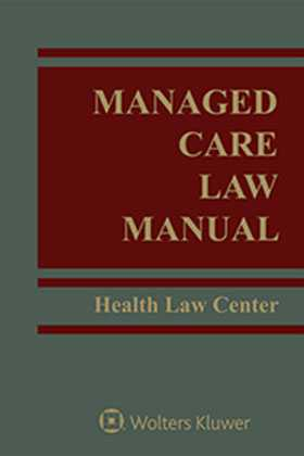 Managed Care Law Manual