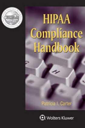 HIPAA Compliance Handbook, 2020 Edition