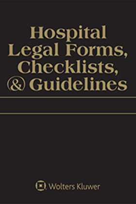 Hospital Legal Forms Checklists Guidelines Wolters