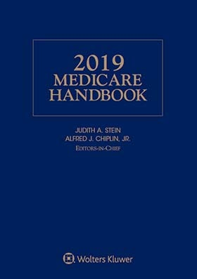 Medicare Handbook, 2019 Edition by Judith A. Stein, Alfred J. Chiplin, Jr.