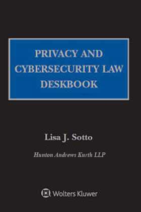 Privacy and Cybersecurity Law Deskbook, 2019 Edition