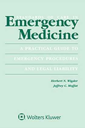 Standards of Care in Emergency Medicine