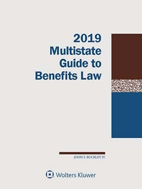 Multistate Guide to Benefits Law, 2019 Edition
