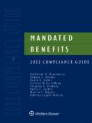 Mandated Benefits 2021 Compliance Guide by Barry Salkin The Wagner Law Group , Katherine A. Brustowicz The Wagner Law Group , Roberta Casper Watson The Wagner Law Group , John F. Buckley National Legal Research Group, Inc. , Dannae L. Delano The Wagner Law Group , David G. Gabor The Wagner Law Group , Marcia S. Wagner The Wagner Law Group , Ivelisse Berio LeBeau Wagner Law Group , Virginia S. Peabody , The Balser Group