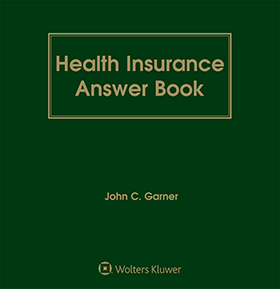 Health Insurance Answer Book, Twelfth Edition