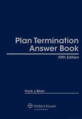 Plan Termination Answer Book, Fifth Edition