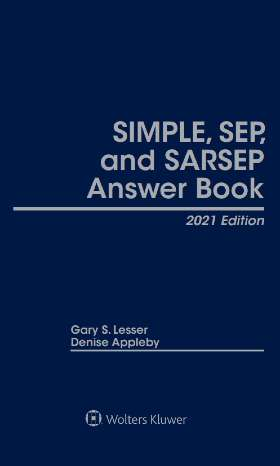 SIMPLE, SEP, and SARSEP Answer Book,  2020  Edition by Denise Appleby Appleby Retirement Consulting Inc. , Gary S. Lesser GSL Galactic Publishing, LLC