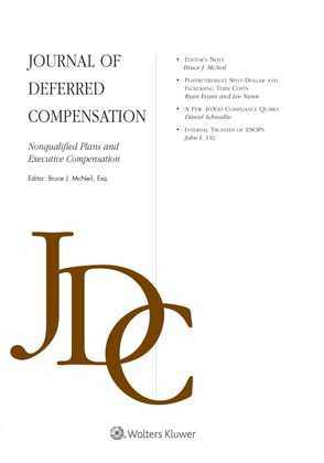 Journal of Deferred Compensation: Nonqualified Plans and Executive Compensation