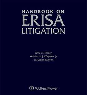 Handbook on ERISA Litigation, Fourth Edition