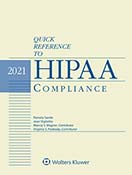 Quick Reference to HIPAA Compliance, 2021 Edition by Joan Vigliotta , Pamela L. Sande Pamela Sande & Associates, LLC