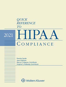 Quick Reference to HIPAA Compliance, 2020 Edition by Joan Vigliotta , Pamela L. Sande Pamela Sande & Associates, LLC