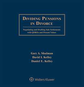Dividing Pensions in Divorce: Negotiating and Drafting Safe Settlements with QDROs and Present Values, Third Edition