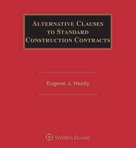 Alternative Clauses to Standard Construction Contracts, Fifth Edition