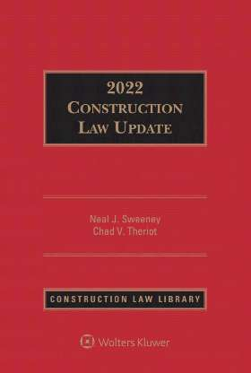 Construction Law Update 2020 by Neal J. Sweeney