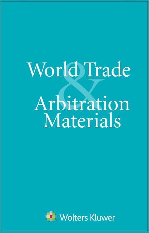 World Trade and Arbitration Materials by KLI/TURPIN