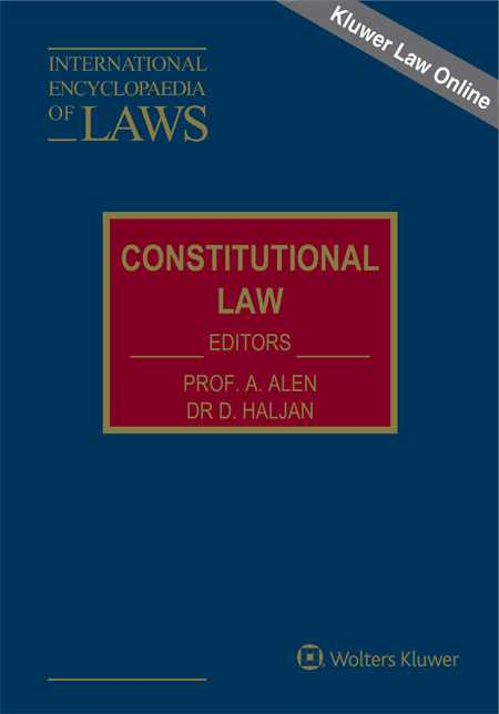 International Encyclopaedia of Laws: Constitutional Law Online