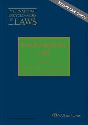 International Encyclopaedia of Laws: Environmental Law Online by KLI/TURPIN
