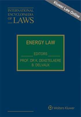 International Encyclopaedia of Laws: Energy Law Online by KLI/TURPIN