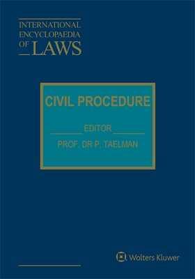 International Encyclopaedia of Laws: Civil Procedure Online