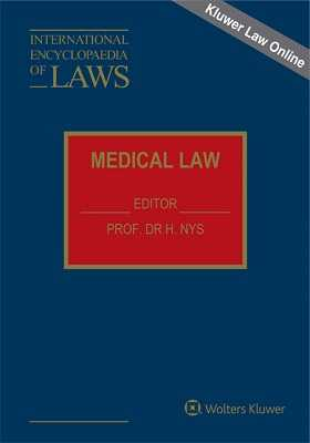 International Encyclopaedia of Laws: Medical Law Online by KLI/TURPIN