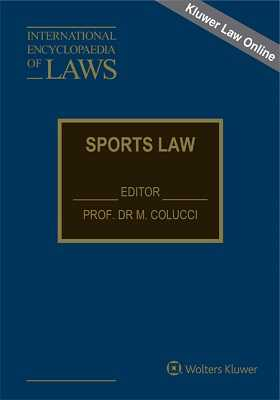 International Encyclopaedia of Laws: Sports Law