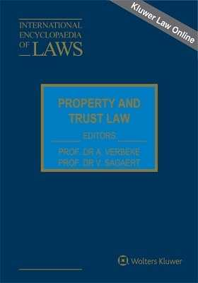 International Encyclopedia Law: Property and Trust Law Online by VERHEULEN