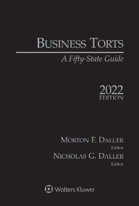 Business Torts: A Fifty State Guide, 2021 Edition by Morton F. Daller , Nicholas Daller Swartz Campbell