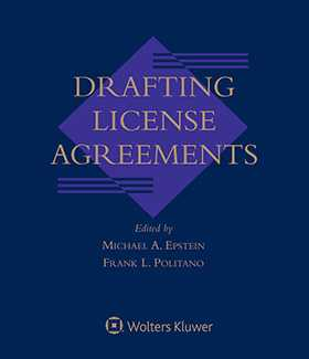 Drafting License Agreements, Fourth Edition