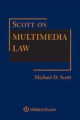 Scott on Multimedia Law, Fourth Edition