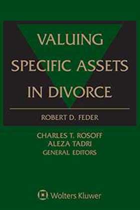 Valuing Specific Assets in Divorce by Robert D. Feder ,Charles T. Rosoff Appraisal Services Associates ,Aleza Tadri