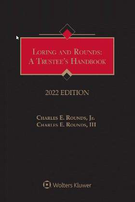 Loring and Rounds: A Trustee's Handbook, 2020 Edition