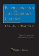 Representing the Elderly Client: Law and Practice by Jo-Anne H. Jeffreys ,Thomas D. Begley, Jr.