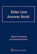 Elder Law Answer Book, Fourth Edition by Robert B. Fleming ,Lisa Nachmias Davis