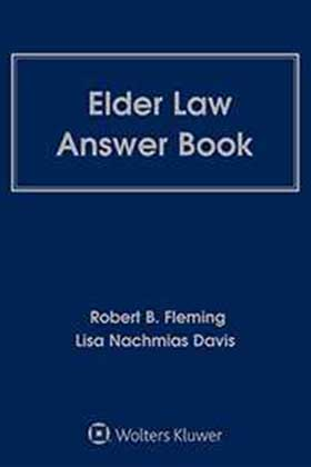 Elder Law Answer Book, Fourth Edition