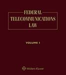 Federal Telecommunications Law, Third Edition by John Thorne , Peter W. Huber , Michael K. Kellogg