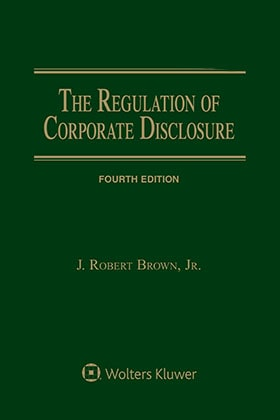 Regulation of Corporate Disclosure, Fourth Edition