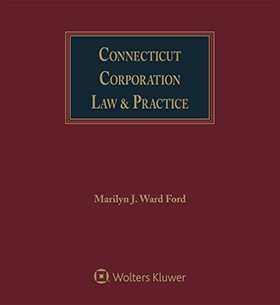 Connecticut Corporation Law & Practice, Second Edition