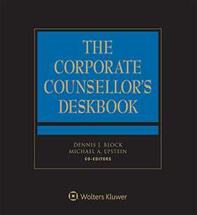 Corporate Counsellor's Deskbook, Fifth Edition by Dennis J. Block ,Michael A. Epstein