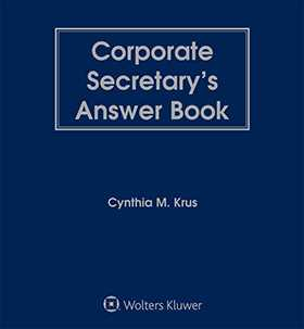 Corporate Secretary's Answer Book by Cynthia Krus Eversheds Sutherland (US) LLP