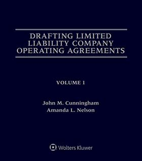 Drafting Limited Liability Company Operating Agreements, Fourth Edition